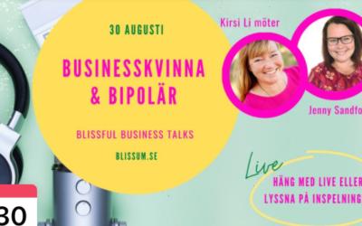 Businesskvinna & bipolär – livskris som katalysator för drömmen